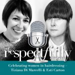 EP70 - Being women in hairdressing with Tiziana Di Marcelli and Esti Carton